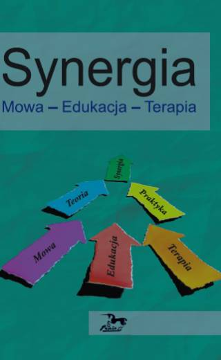 Synergia. Mowa – edukacja – terapia